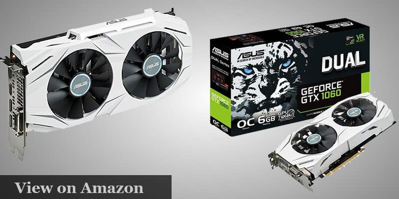 ASUS GeForce GTX 1060 6GB Graphics Card pc Build under $1000