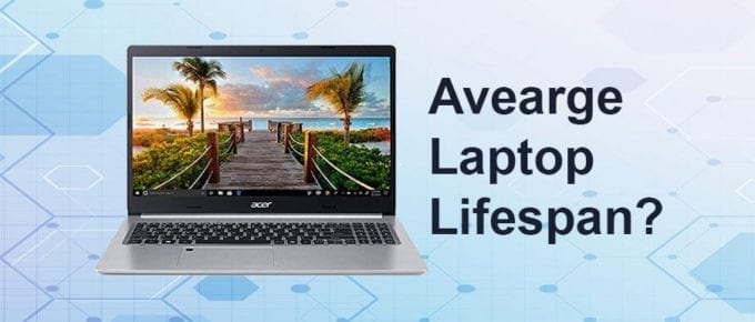 Laptop lifespan