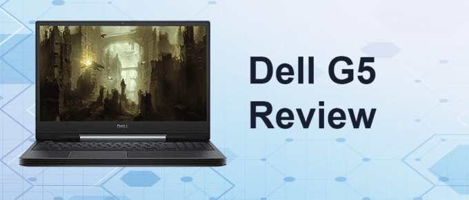 Dell G5 Review